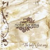 Note to Amy - The Lady's First Song